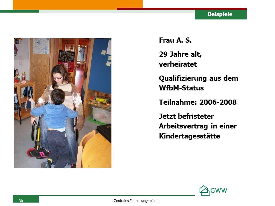 30Zentrales Fortbildungsreferat Frau A. S.