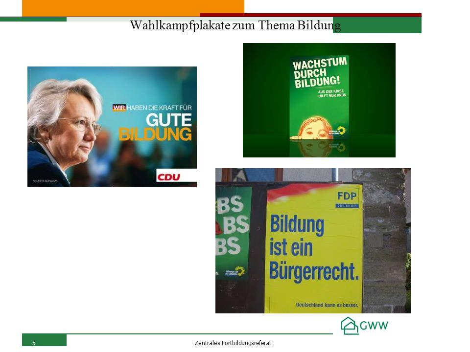 5Zentrales Fortbildungsreferat Wahlkampfplakate zum Thema Bildung
