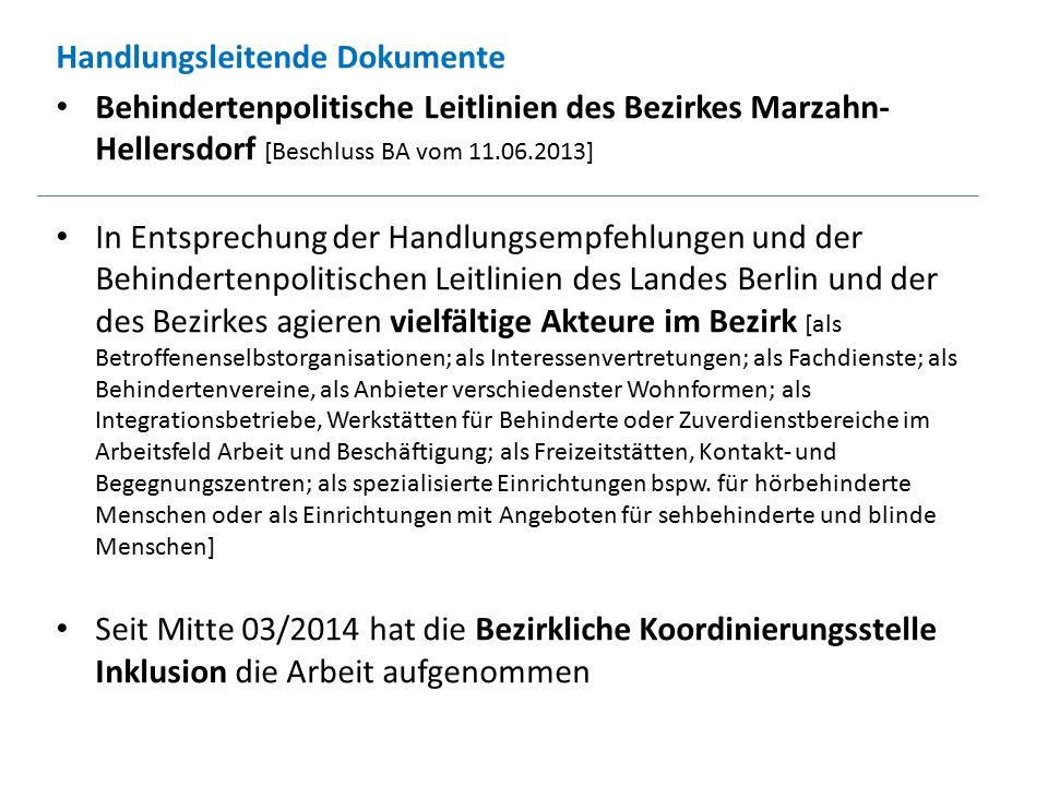 Handlungsleitende Dokumente Behindertenpolitische Leitlinien des Bezirkes Marzahn- Hellersdorf [Beschluss BA vom 11.06.2013] In Entsprechung der Handl