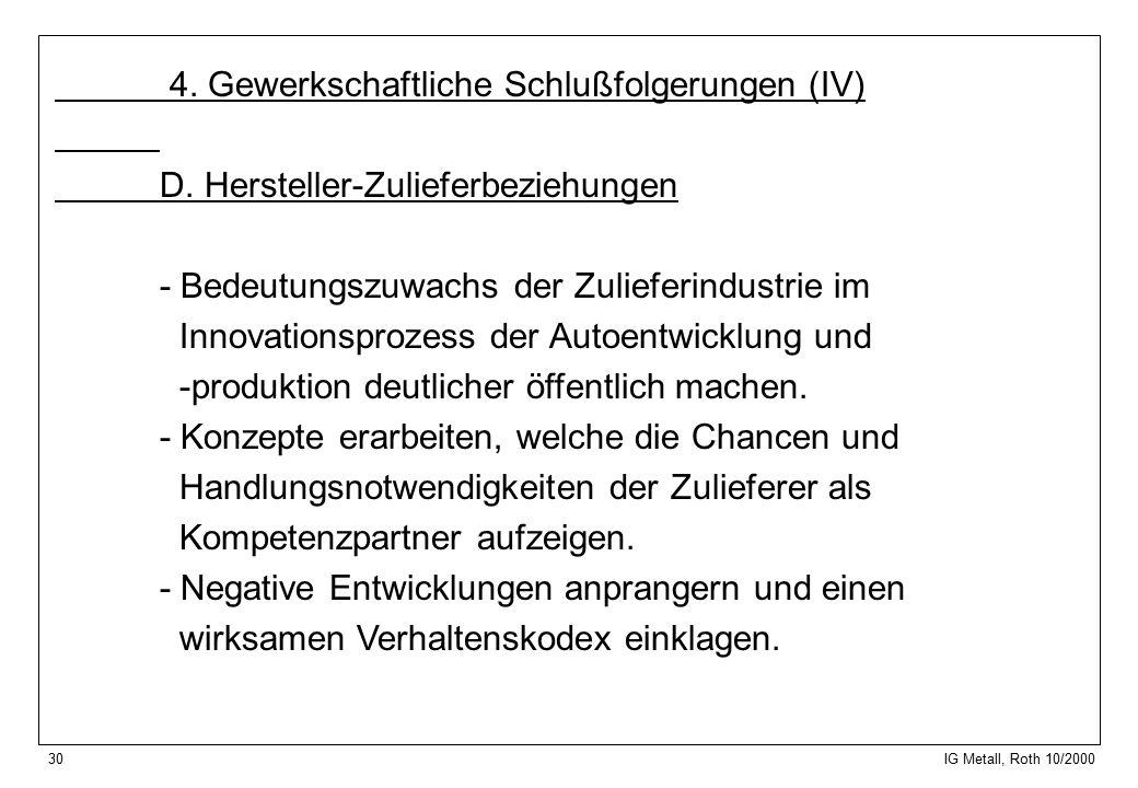 30 IG Metall, Roth 10/2000 4. Gewerkschaftliche Schlußfolgerungen (IV) D.