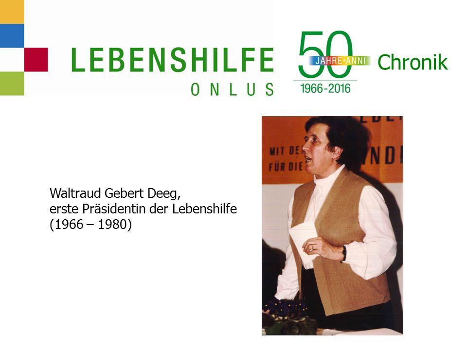 Chronik Waltraud Gebert Deeg, erste Präsidentin der Lebenshilfe (1966 – 1980)