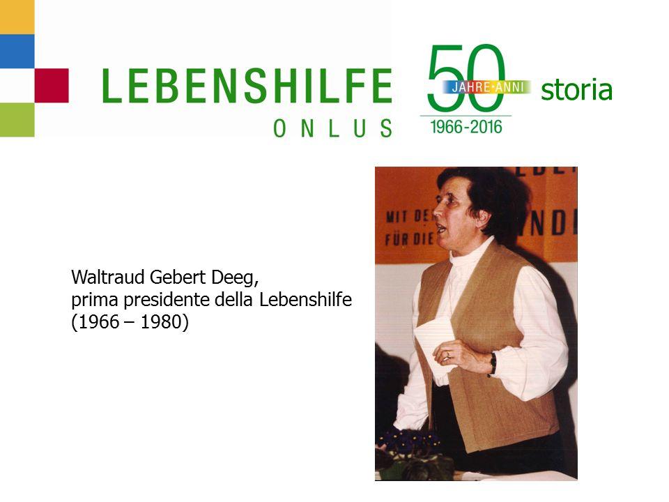 storia Waltraud Gebert Deeg, prima presidente della Lebenshilfe (1966 – 1980)
