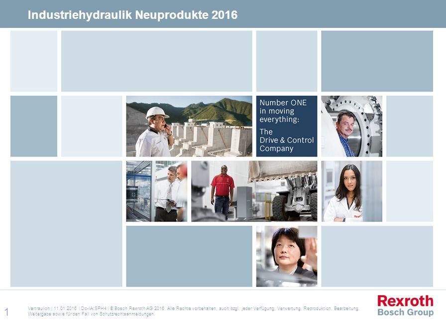 Vertraulich | 11.01.2016 | Dc-IA/SPH4 | © Bosch Rexroth AG 2016. Alle Rechte vorbehalten, auch bzgl. jeder Verfügung, Verwertung, Reproduktion, Bearbe