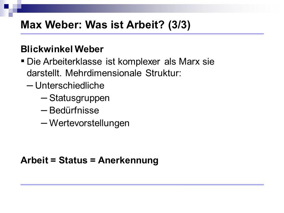 Max Weber: Was ist Arbeit.