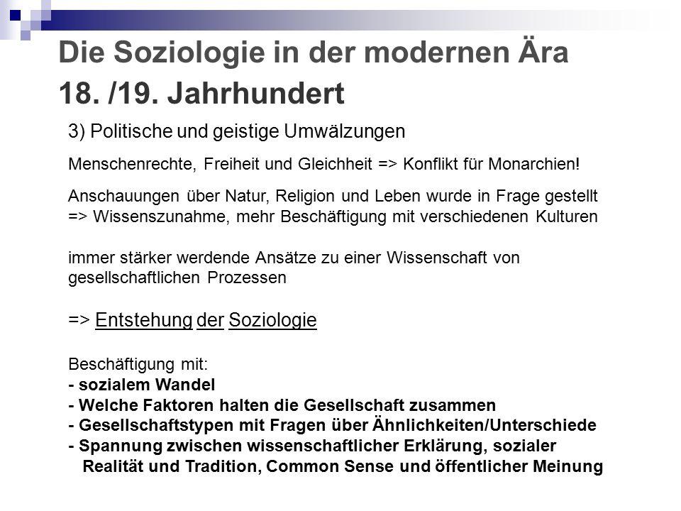 3) Politische und geistige Umwälzungen Menschenrechte, Freiheit und Gleichheit => Konflikt für Monarchien.