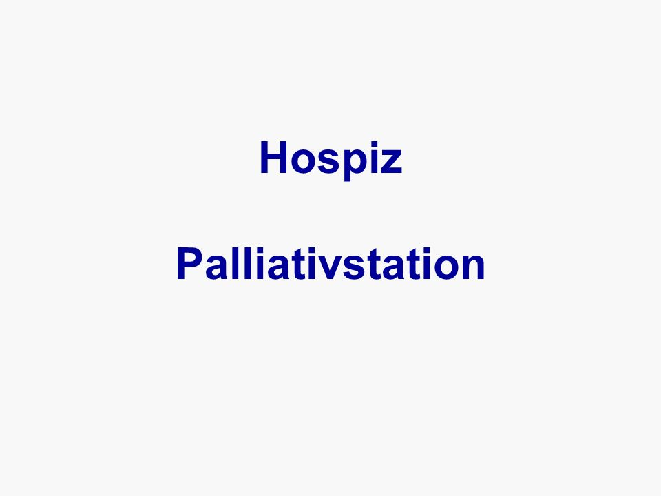 Hospiz Palliativstation