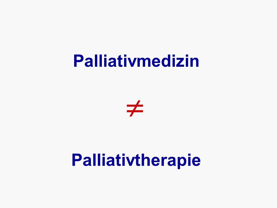 Palliativmedizin Palliativtherapie 