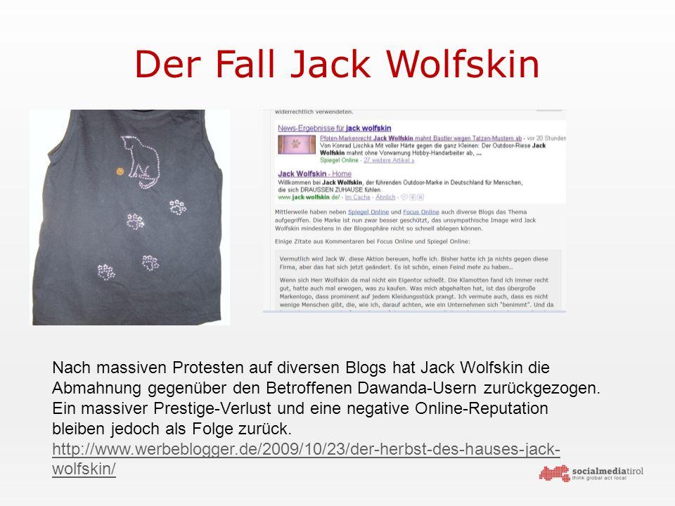 Der Fall Jack Wolfskin Nach massiven Protesten auf diversen Blogs hat Jack Wolfskin die Abmahnung gegenüber den Betroffenen Dawanda-Usern zurückgezogen.
