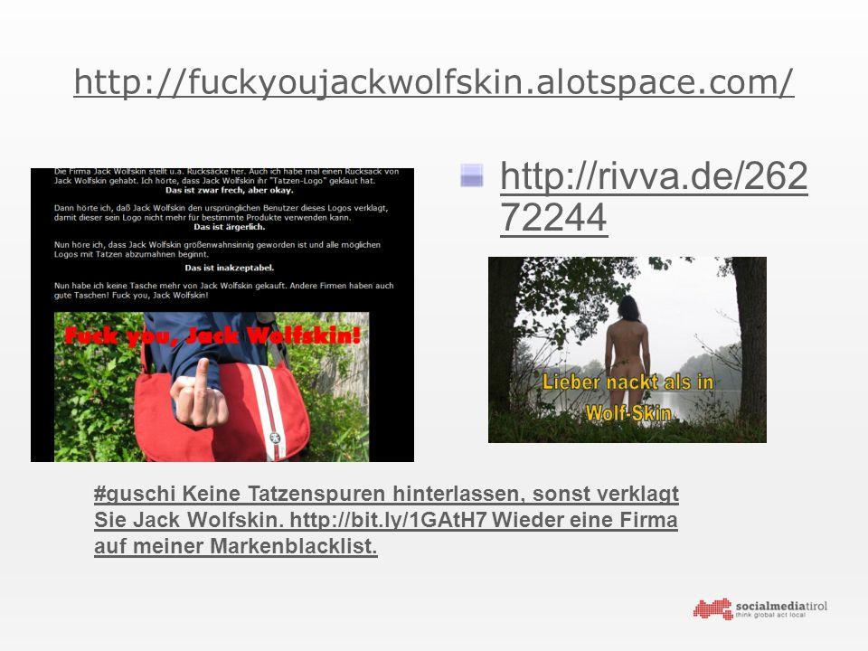 http://fuckyoujackwolfskin.alotspace.com/ http://rivva.de/262 72244 #guschi Keine Tatzenspuren hinterlassen, sonst verklagt Sie Jack Wolfskin.