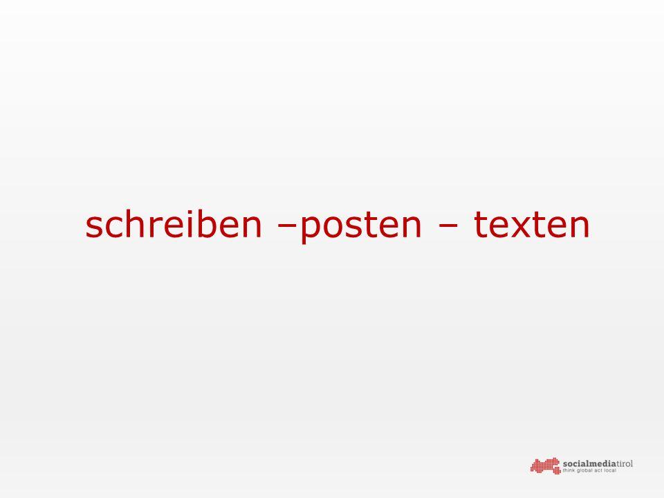 schreiben –posten – texten