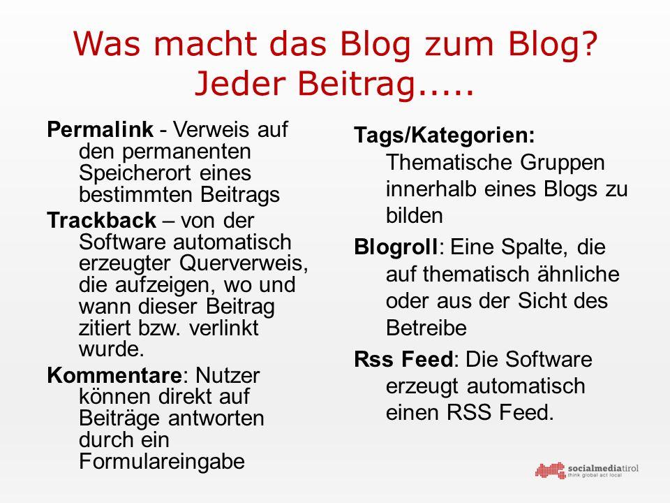 Was macht das Blog zum Blog. Jeder Beitrag.....