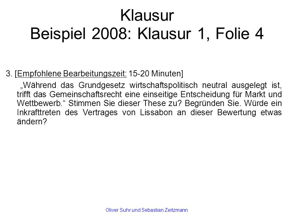 Klausur Beispiel 2008: Klausur 1, Folie 4 3.