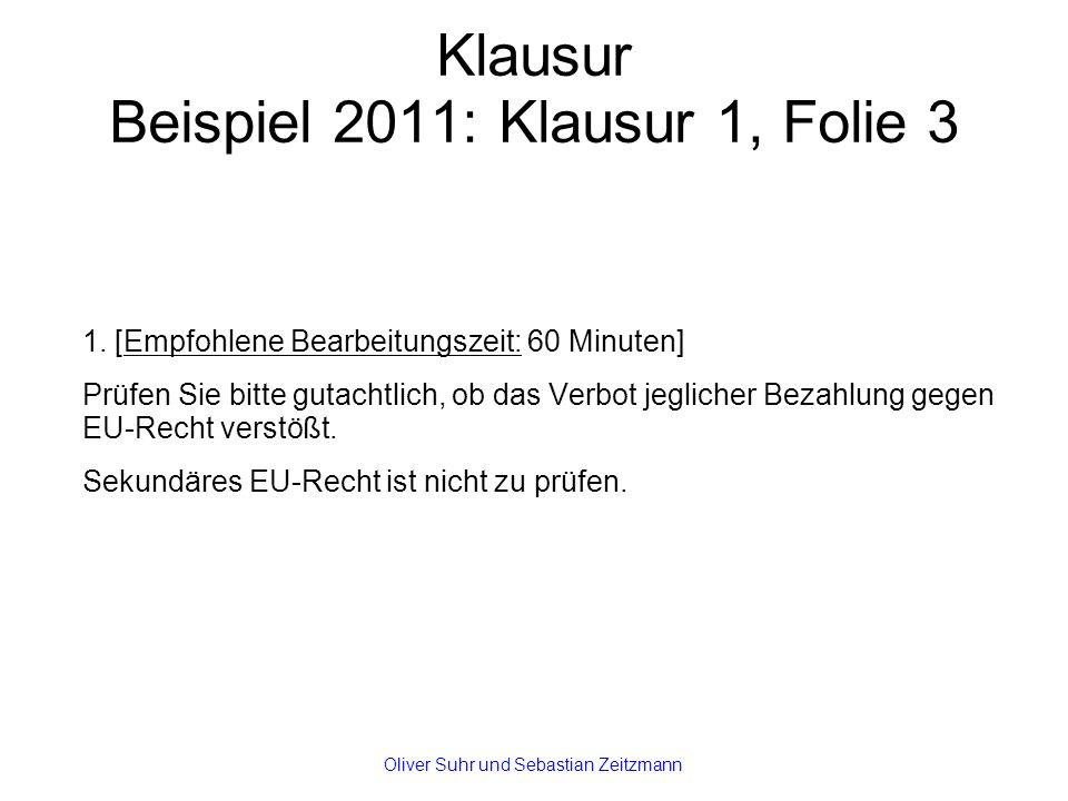 Klausur Beispiel 2011: Klausur 1, Folie 3 1.