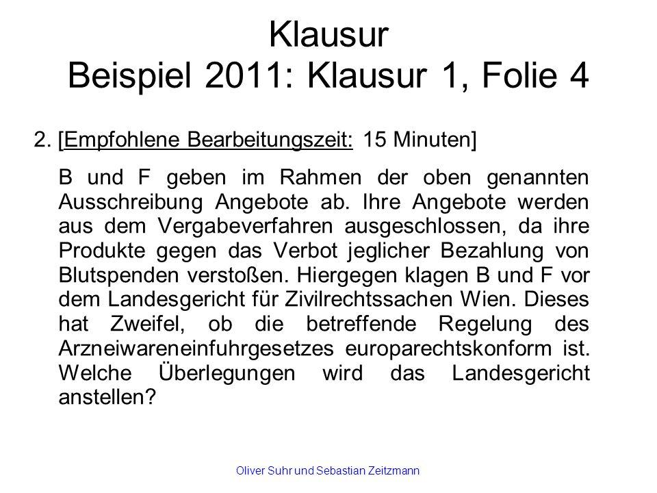 Klausur Beispiel 2011: Klausur 1, Folie 4 2.