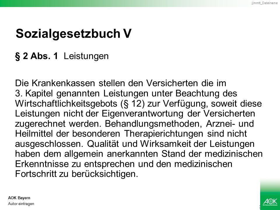 4 AOK Bayern Autor eintragen jjmmtt_Dateiname Sozialgesetzbuch V § 12 Abs.
