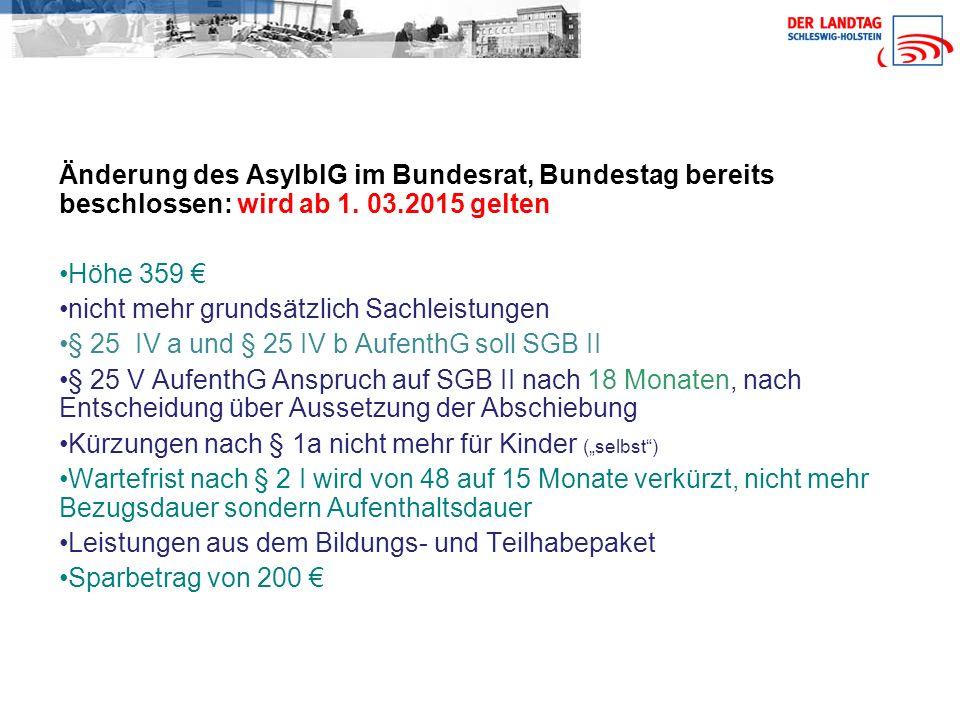 Änderung des AsylblG im Bundesrat, Bundestag bereits beschlossen: wird ab 1.