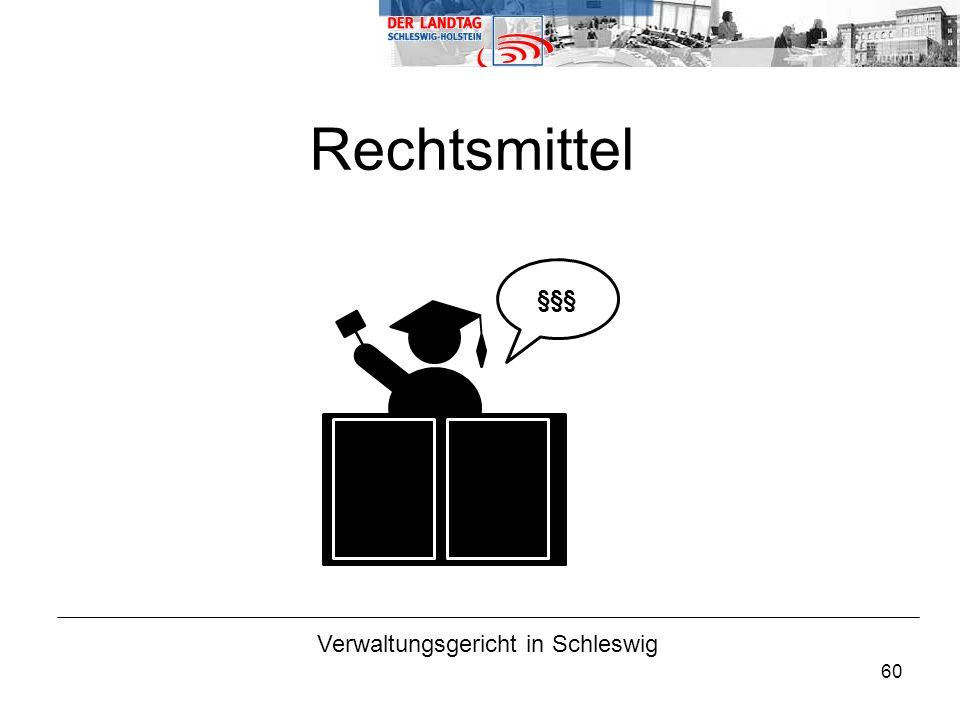60 Verwaltungsgericht in Schleswig Rechtsmittel §§§