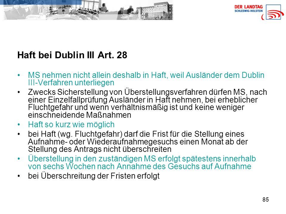 85 Haft bei Dublin III Art.