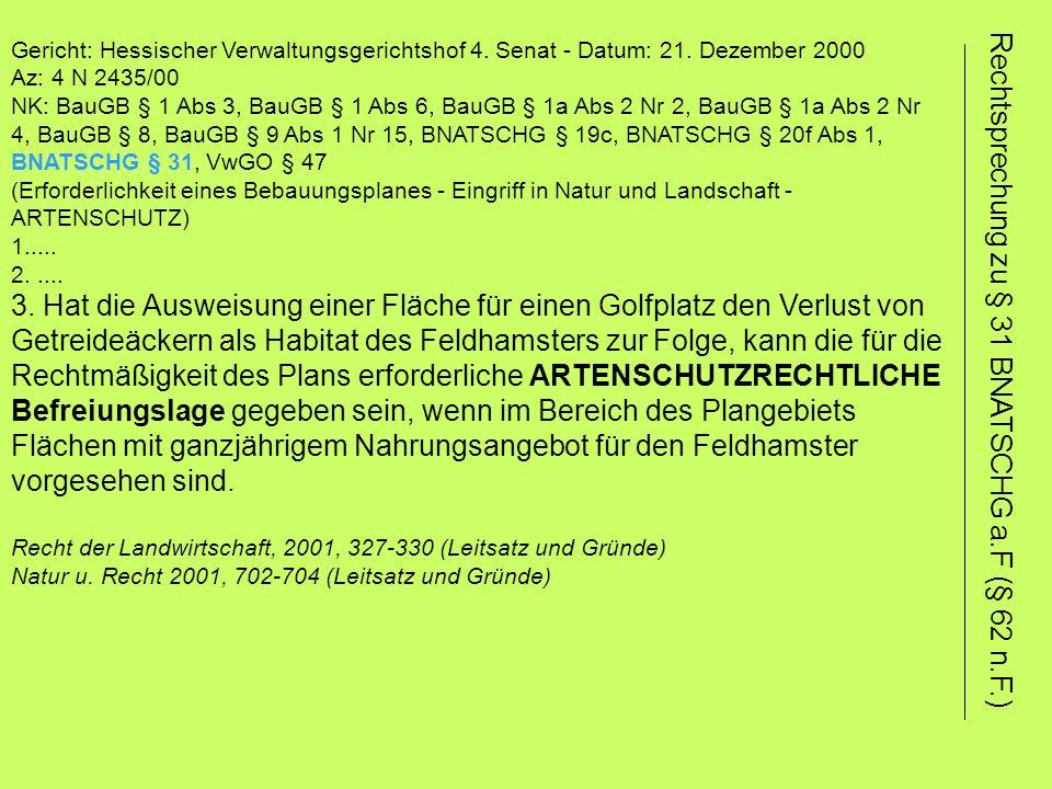 Gericht: Hessischer Verwaltungsgerichtshof 4. Senat - Datum: 21. Dezember 2000 Az: 4 N 2435/00 NK: BauGB § 1 Abs 3, BauGB § 1 Abs 6, BauGB § 1a Abs 2