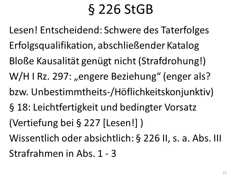 § 226 StGB Lesen.