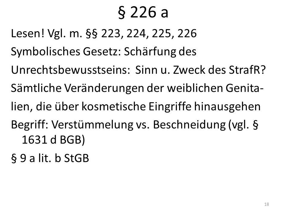 § 226 a Lesen. Vgl. m.