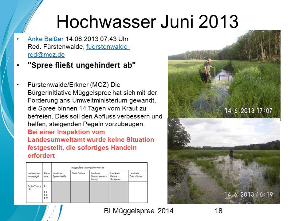 Hochwasser Juni 2013 Anke Beißer 14.06.2013 07:43 Uhr Red. Fürstenwalde, fuerstenwalde- red@moz.deAnke Beißer fuerstenwalde- red@moz.de