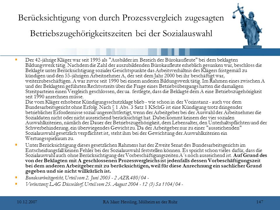 10.12.2007RA Marc Hessling, Mülheim an der Ruhr147 Berücksichtigung von durch Prozessvergleich zugesagten Betriebszugehörigkeitszeiten bei der Soziala