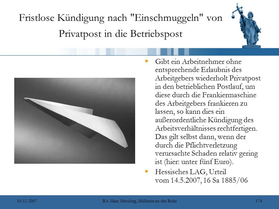10.12.2007RA Marc Hessling, Mülheim an der Ruhr176 Fristlose Kündigung nach