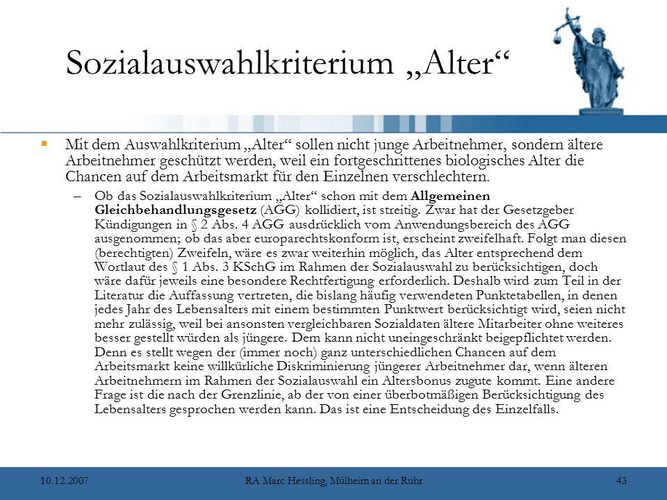 """10.12.2007RA Marc Hessling, Mülheim an der Ruhr43 Sozialauswahlkriterium """"Alter""""  Mit dem Auswahlkriterium """"Alter"""" sollen nicht junge Arbeitnehmer, s"""