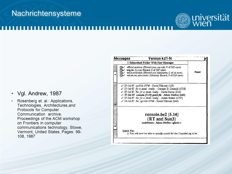 Nachrichtensysteme Vgl. Andrew, 1987 Rosenberg et.