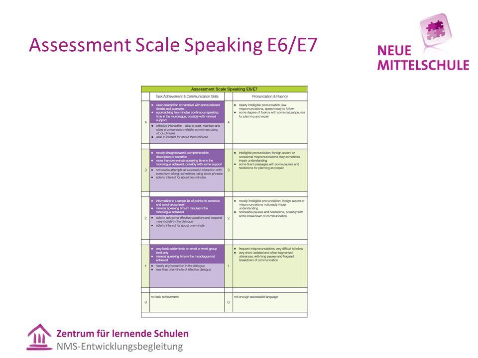 Assessment Scale Speaking E6/E7