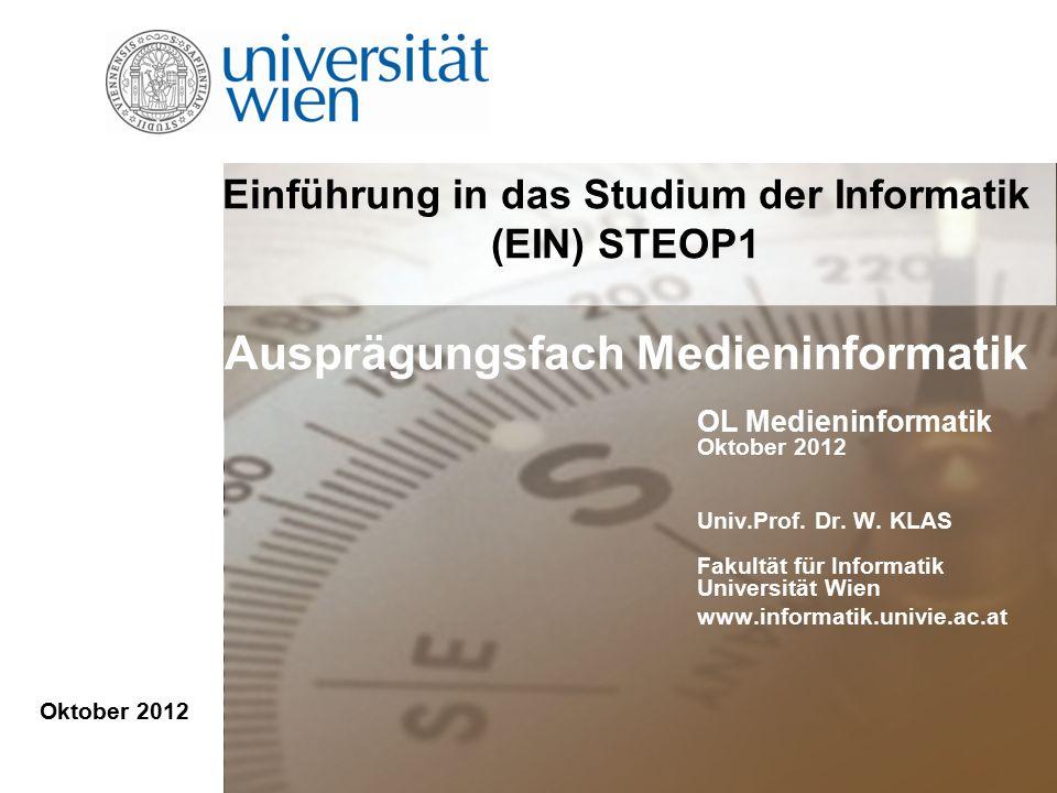 Oktober 2012 OL Medieninformatik Oktober 2012 Univ.Prof.