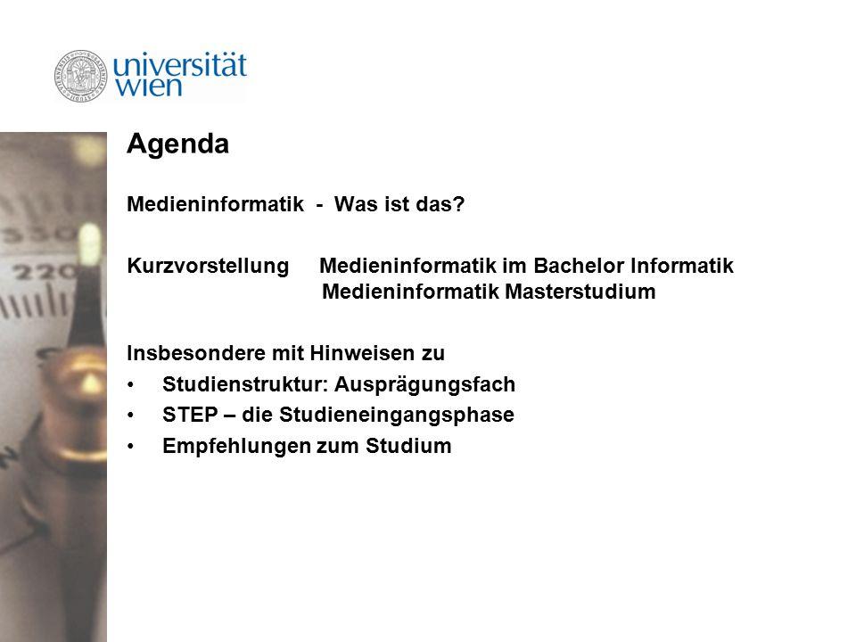 Agenda Medieninformatik - Was ist das.