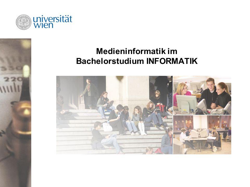 Medieninformatik im Bachelorstudium INFORMATIK