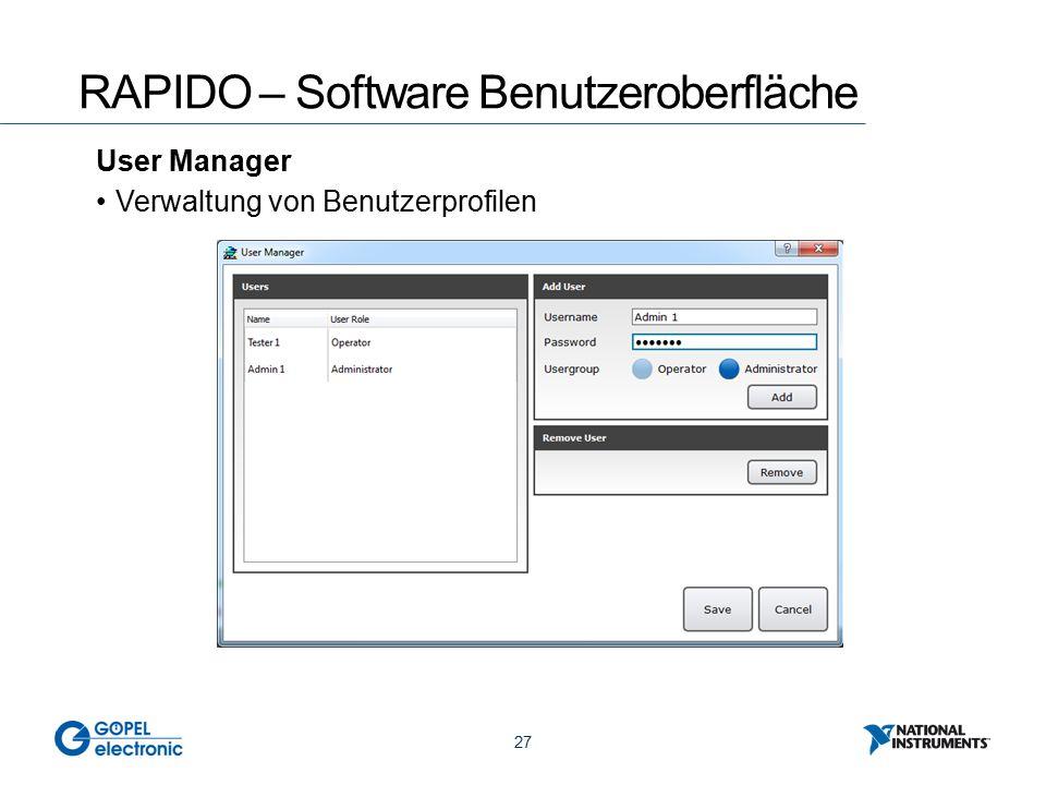 27 RAPIDO – Software Benutzeroberfläche User Manager Verwaltung von Benutzerprofilen