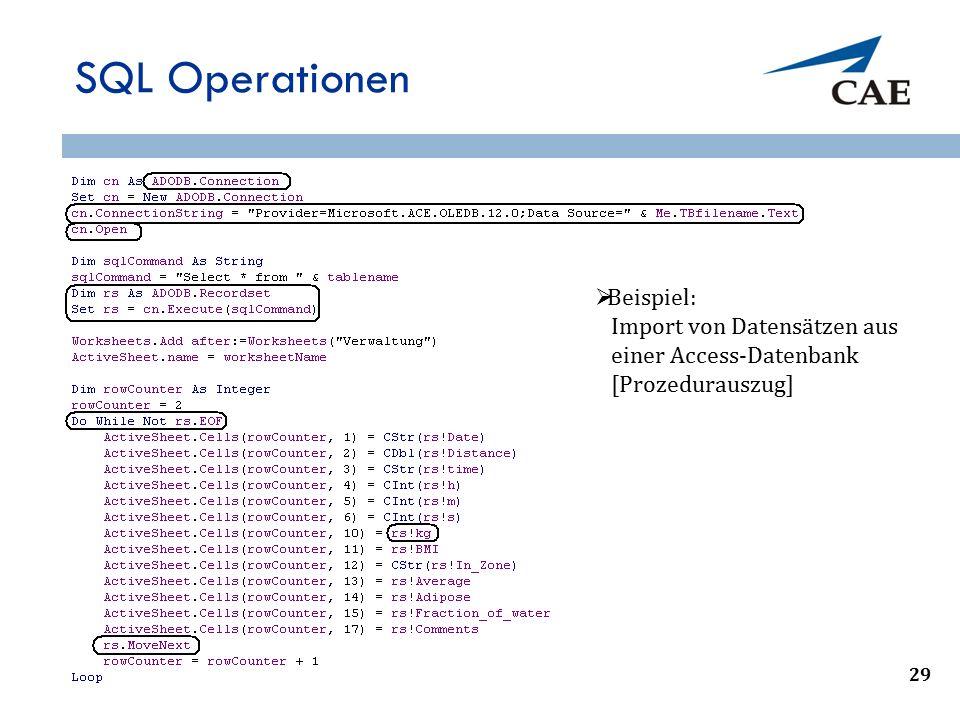SQL Operationen 33  Beispiel: Import von Datensätzen aus einer Access-Datenbank [Prozedurauszug] 29