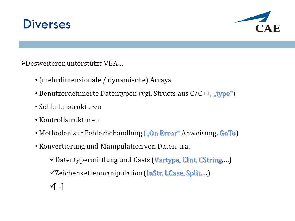 """Diverses (mehrdimensionale / dynamische) Arrays """"type"""" Benutzerdefinierte Datentypen (vgl. Structs aus C/C++, """"type"""") Schleifenstrukturen Kontrollstru"""
