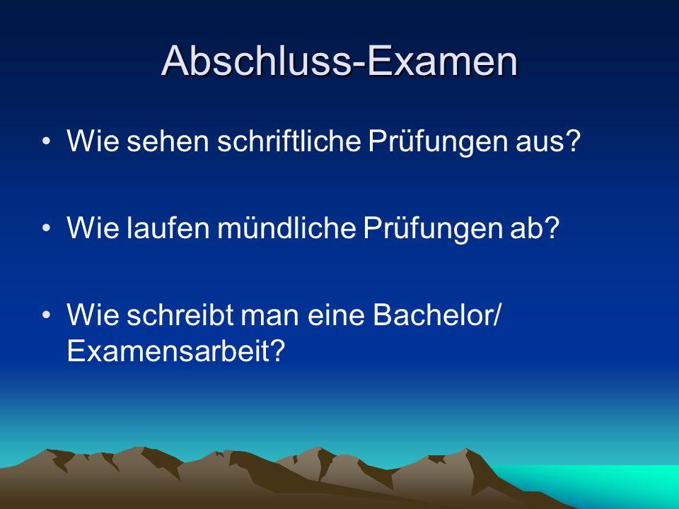 Abschluss-Examen Wie sehen schriftliche Prüfungen aus.