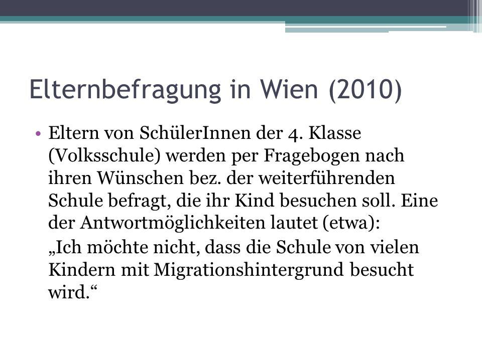 Elternbefragung in Wien (2010) Eltern von SchülerInnen der 4.