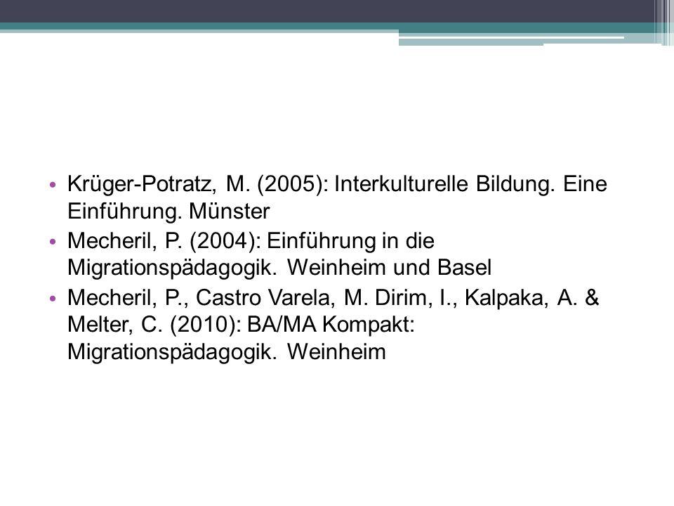 Krüger-Potratz, M. (2005): Interkulturelle Bildung.