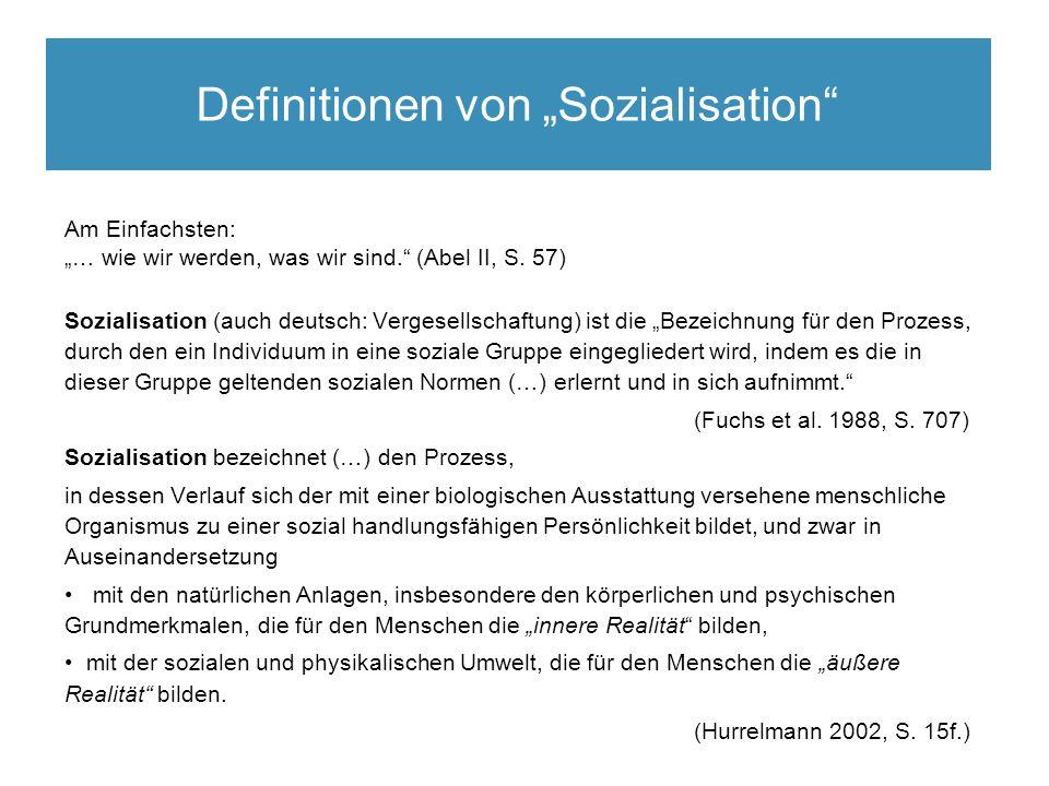 """ Viele Sozialisationstheoretiker haben """"Phasenmodelle entworfen."""