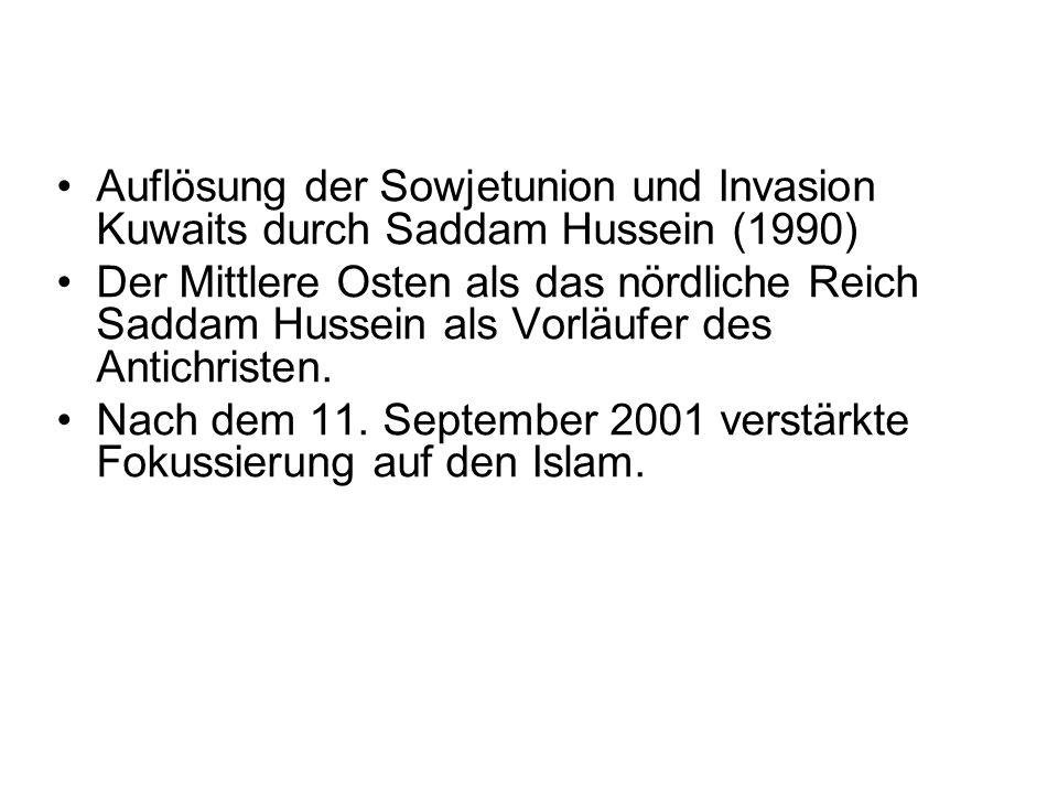 Auflösung der Sowjetunion und Invasion Kuwaits durch Saddam Hussein (1990) Der Mittlere Osten als das nördliche Reich Saddam Hussein als Vorläufer des