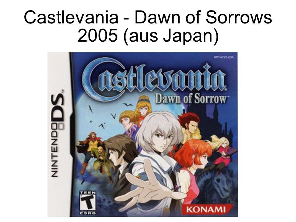 Castlevania - Dawn of Sorrows 2005 (aus Japan)