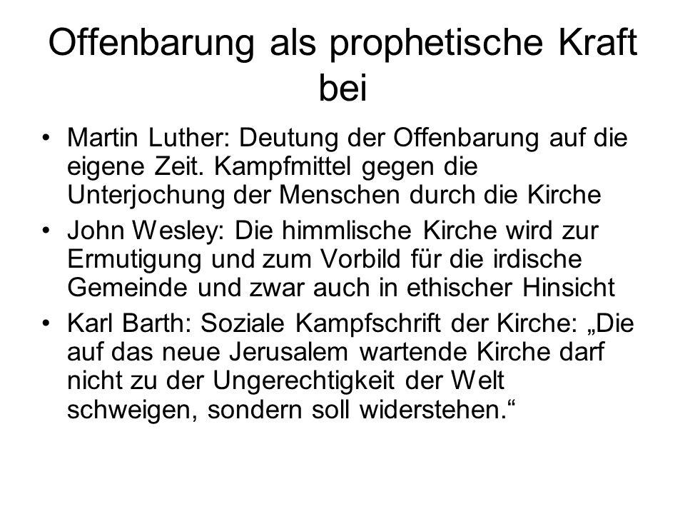 Offenbarung als prophetische Kraft bei Martin Luther: Deutung der Offenbarung auf die eigene Zeit. Kampfmittel gegen die Unterjochung der Menschen dur