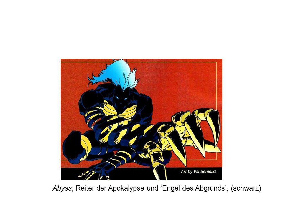 Abyss, Reiter der Apokalypse und 'Engel des Abgrunds', (schwarz)