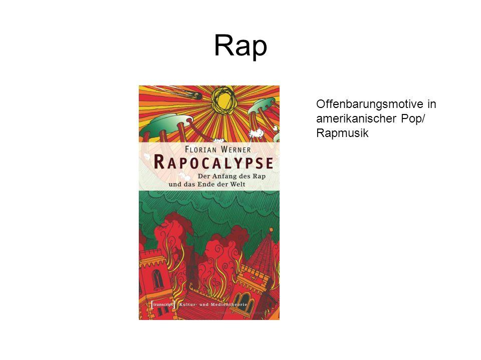Rap Offenbarungsmotive in amerikanischer Pop/ Rapmusik