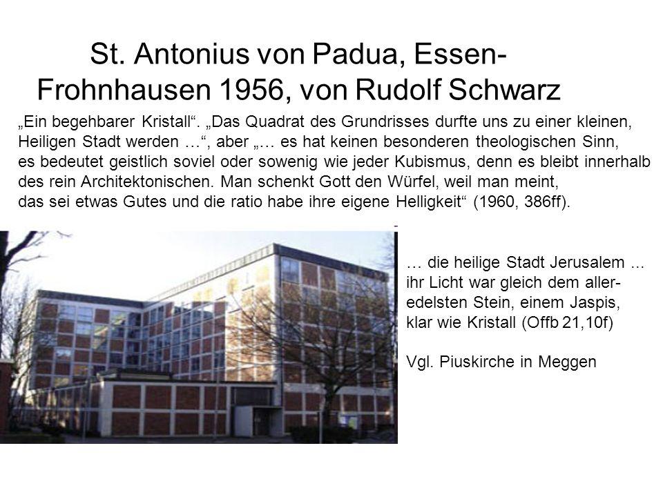 """St. Antonius von Padua, Essen- Frohnhausen 1956, von Rudolf Schwarz """"Ein begehbarer Kristall"""". """"Das Quadrat des Grundrisses durfte uns zu einer kleine"""