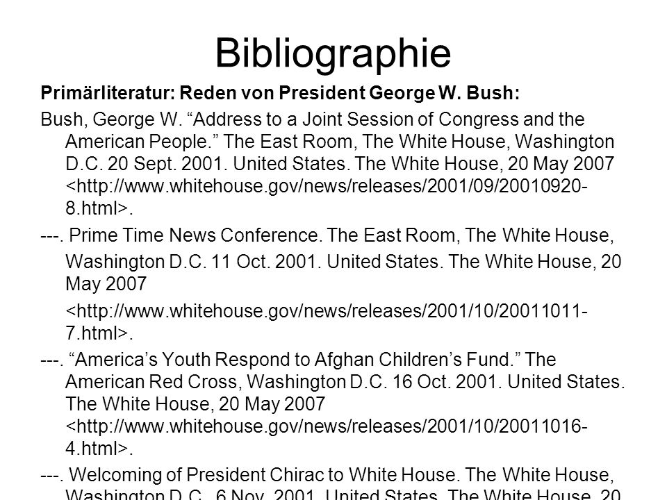 """Bibliographie Primärliteratur: Reden von President George W. Bush: Bush, George W. """"Address to a Joint Session of Congress and the American People."""" T"""