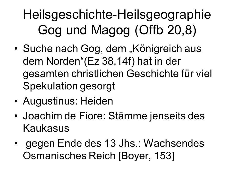 """Heilsgeschichte-Heilsgeographie Gog und Magog (Offb 20,8) Suche nach Gog, dem """"Königreich aus dem Norden""""(Ez 38,14f) hat in der gesamten christlichen"""