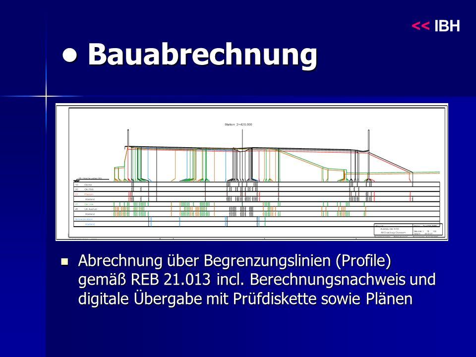 Bauabrechnung Bauabrechnung Abrechnung über Begrenzungslinien (Profile) gemäß REB 21.013 incl.
